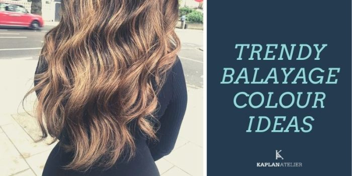 10 Trendy Balayage Colour Ideas You Should Try!