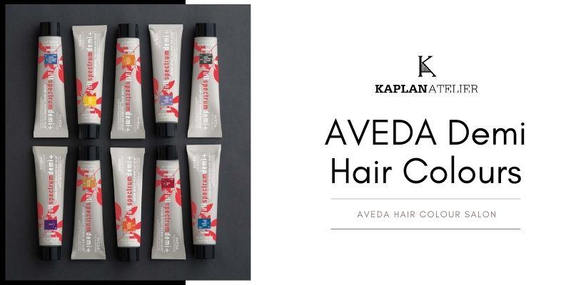 AVEDA Demi Hair Colours To Bring Back The Gloss Again - KAPLANatelier AVEDA Salon, London